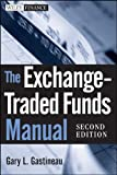 img - for The Exchange-Traded Funds Manual book / textbook / text book