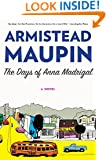 The Days of Anna Madrigal: A Novel (Tales of the City Book 9)