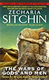 The Wars of Gods and Men: Book III of the Earth Chronicles (0061379271) by Sitchin, Zecharia