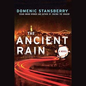 The Ancient Rain: A North Beach Mystery | [Domenic Stansberry]