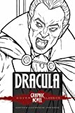 Bram Stoker DRACULA (Dover Graphic Novel Classics)