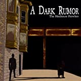 A Dark Rumor
