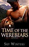 ROMANCE: TIME TRAVEL ROMANCE: Time of the Werebears Book 3 (Highlander Shifter Pregnancy Romance) (Historical Paranormal Romance Series)