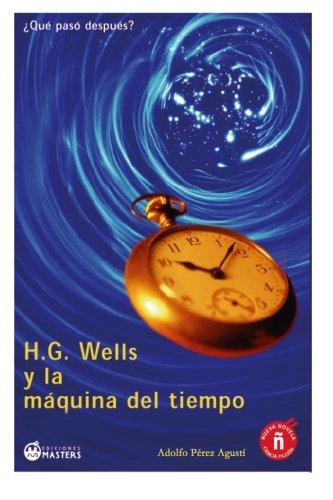 H.G. Wells Y La Maquina Del Tiempo descarga pdf epub mobi fb2