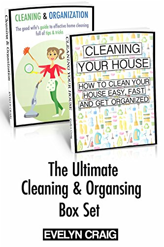 Free Kindle Book : Cleaning & Organizing your home: Change your life and declutter your household - The Ultimate Cleaning bundle (cleaning, cleaning and organisation, declutter ... your house, household, household hacks)