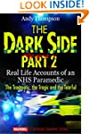 The Dark Side Part 2 - Real Life Acco...