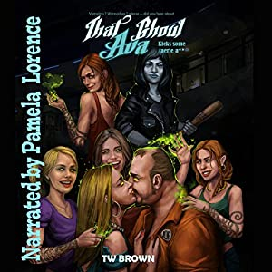 That Ghoul Ava Kicks Some Fairy A** Audiobook