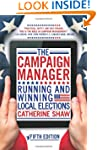 The Campaign Manager: Running and Win...