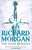 Richard Morgan The Steel Remains (Gollancz)