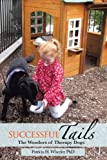 Successful Tails: The Wonders of Therapy Dogs