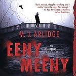 Eeny Meeny: A Detective Helen Grace Thriller | M. J. Arlidge