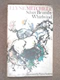 Son of the Whirlwind: A Silver Brumby Story (0091301203) by Mitchell, Elyne