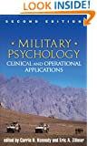 Military Psychology, Second Edition: Clinical and Operational Applications
