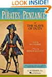The Pirates of Penzance: or The Slave...