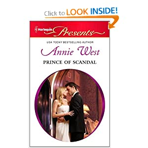 Prince of Scandal (Harlequin Presents) Annie West