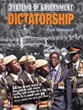 img - for Dictatorship (Systems of Government) by Paul Doswell (2005-05-13) book / textbook / text book