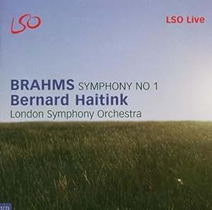 Brahms - Symphony No 1; Tragic Overture (LSO, Haitink)