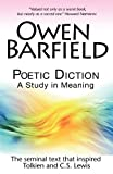 Poetic Diction: A Study in Meaning (0955958245) by Barfield, Owen