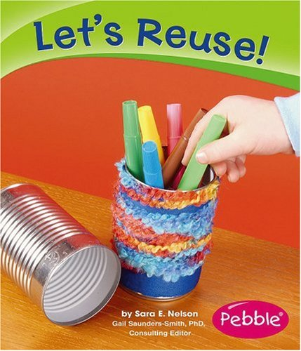 Let's Reuse! (Pebble Books)