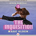 The Inquisition: Black Samurai (       UNABRIDGED) by Marc Olden Narrated by Kevin Kenerly