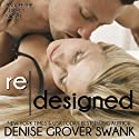 Redesigned: Off the Subject, Book 2 (       UNABRIDGED) by Denise Grover Swank Narrated by Natalie Duke