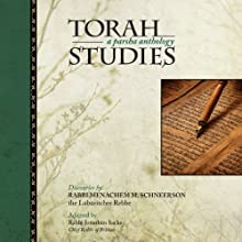 Torah Studies: A Parsha Anthology (       UNABRIDGED) by Menachem Mendel Schneerson, Rabbi Jonathan Sacks Narrated by Shlomo Zacks
