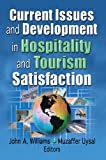 img - for Current Issues and Development in Hospitality and Tourism Satisfaction book / textbook / text book
