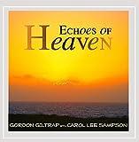Echoes of Heaven by Gordon Giltrap (2013-05-04)