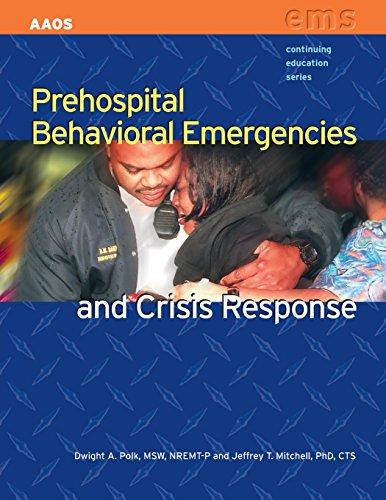 Prehospital Behavioral Emergencies And Crisis Response...