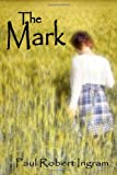 img - for The Mark book / textbook / text book
