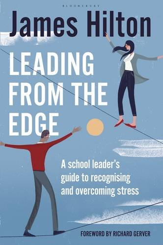 leading-from-the-edge-a-school-leaders-guide-to-recognising-and-overcoming-stress