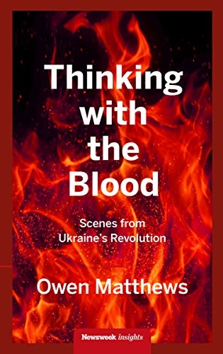 thinking-with-the-blood-scenes-from-ukraines-revolution