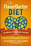 img - for The FlavorDoctor Diet: Lose Salt! Lose Weight! Be Healthy! book / textbook / text book