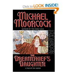 The Dreamthief's Daughter - Michael Moorcock
