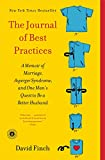 img - for The Journal of Best Practices: A Memoir of Marriage, Asperger Syndrome, and One Man's Quest to Be a Better Husband book / textbook / text book