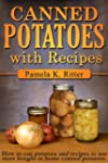 Canned Potatoes and Recipes