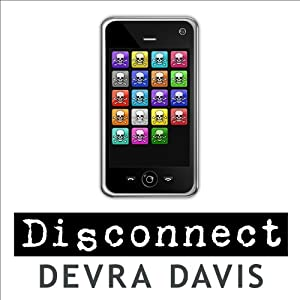 Disconnect: The Truth About Cell Phone Radiation, What the Industry Has Done to Hide It, and How to Protect Your Family | [Devra Davis]