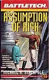 Battletech 12:  Assumption of Risk