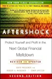 img - for Aftershock: Protect Yourself and Profit in the Next Global Financial Meltdown 2nd (second) Edition by Wiedemer, David, Wiedemer, Robert A., Spitzer, Cindy S. published by Wiley (2011) Hardcover book / textbook / text book