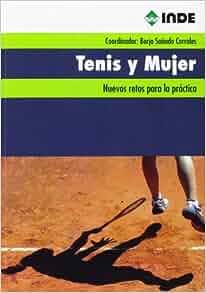 TENIS Y MUJER: 9788497293228: Amazon.com: Books