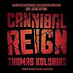 Cannibal Reign   Thomas Koloniar