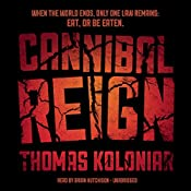 Cannibal Reign | [Thomas Koloniar]