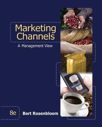 Marketing Channels, 8th Edition