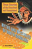 img - for Myths and Mysteries of North Carolina: True Stories Of The Unsolved And Unexplained (Myths and Mysteries Series) book / textbook / text book