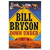 "Down Under (Roman)von ""Bill Bryson"""