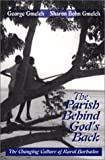 img - for The Parish Behind God's Back: The Changing of Rural Barbados by George Gmelch (2001-09-01) book / textbook / text book