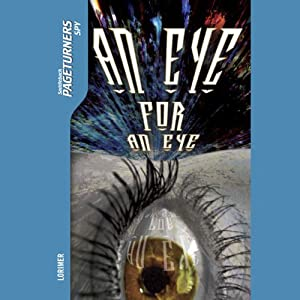 An Eye for an Eye: Pageturners - Spy | [Janet Lorimer]