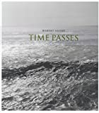 echange, troc Robert Adams - Time passes : Edition bilingue français-anglais