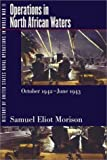 img - for History of United States Naval Operations in World War II. Vol. 2: Operations in North African Waters, October 1942-June 1943 by Morison Samuel Eliot (2001-03-23) Paperback book / textbook / text book