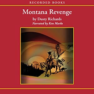 Montana Revenge | [Dusty Richards]